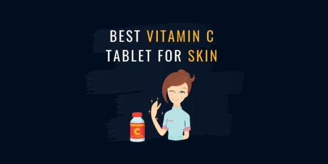 best vitamin c tablets for skin